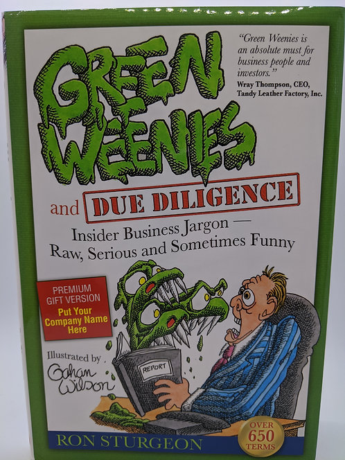 Green Weenies and Due Diligence: Insider Business Jargon
