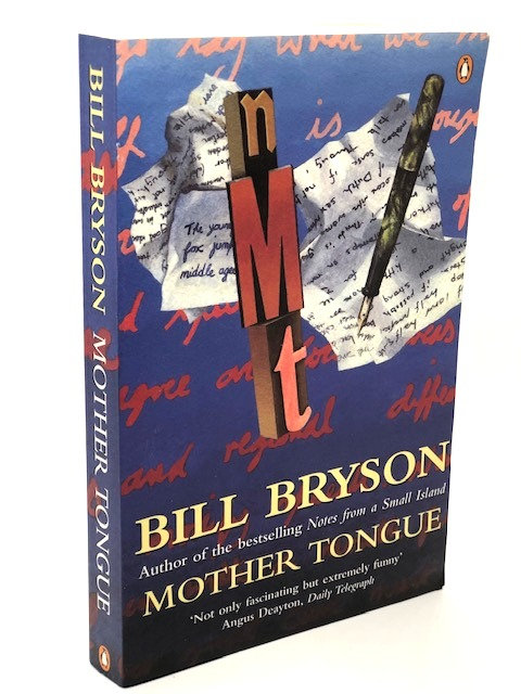 Mother Tongue, by Bill Bryson
