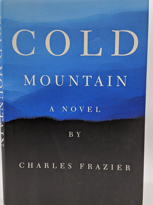 Cold Mountain, a Novel