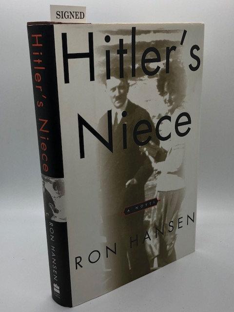 Hitler's Neice: A Novel, by Ron Hansen