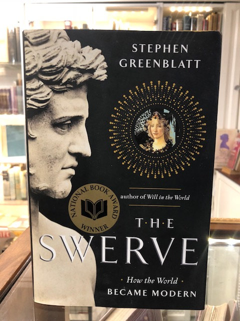 The Swerve: How the World Became Modern, by Stephen Greenblatt
