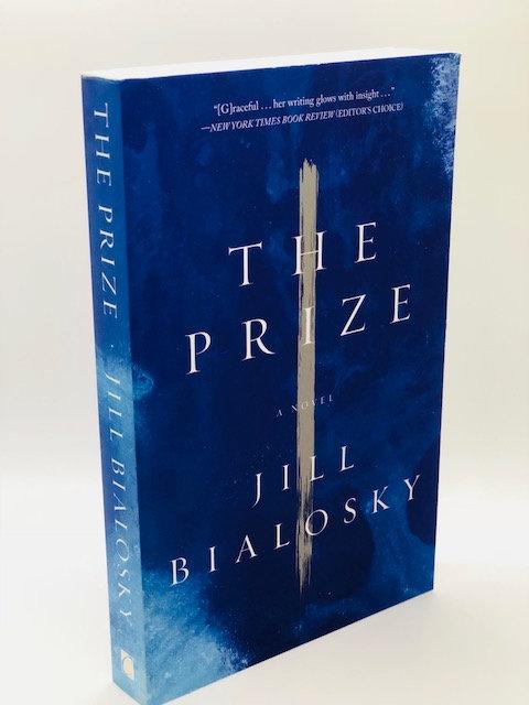 The Prize: A Novel, by Jill Bialosky