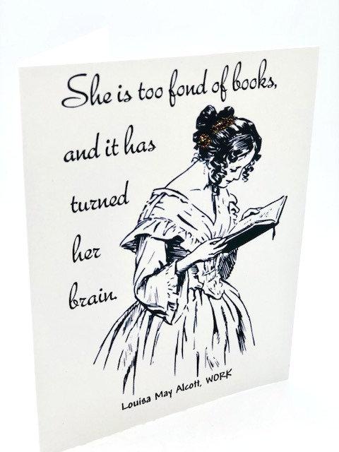 "Notecard: ""Too Fond of Books"" (Louisa May Alcott"