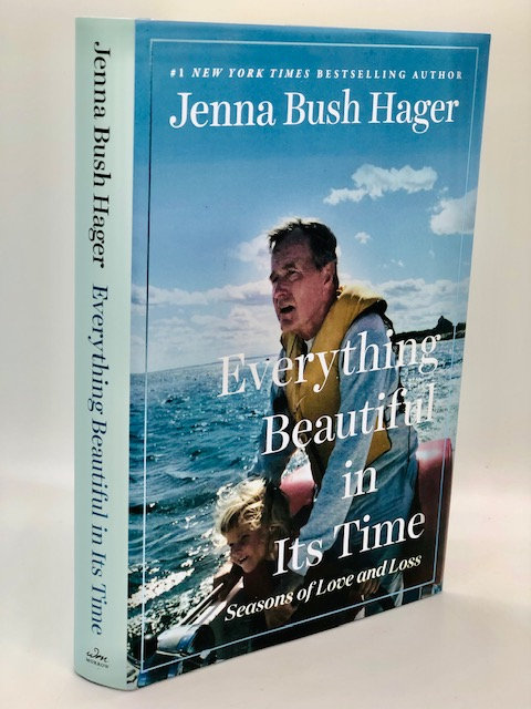 Everything Beautiful In Its Time: Seasons of Love and Loss, by Jenna Bush Hager
