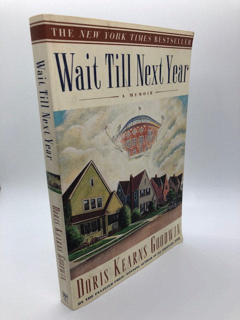 Wait Until Next Year: A Memoir, by Doris Kearns Goodwin
