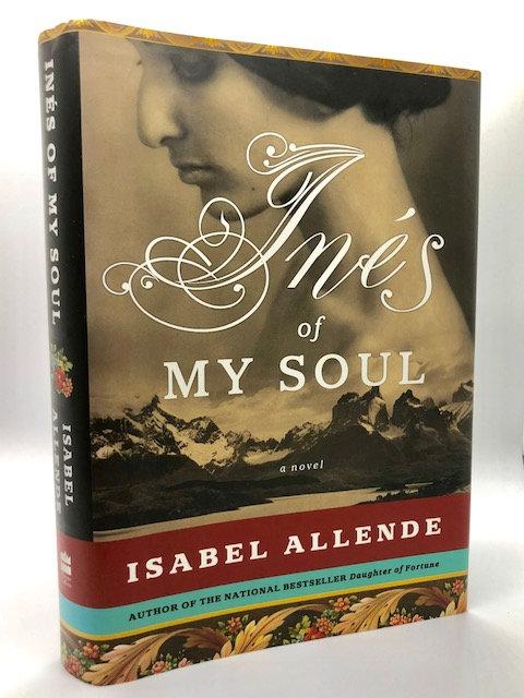 Inés of My Soul: A Novel: A Novel, by Isabel Allende