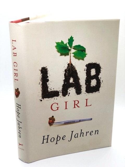 Lab Girl, by Hope Jahren