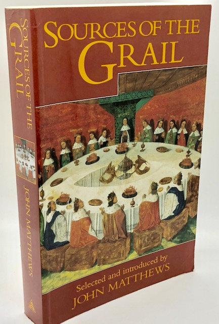 Sources of the Grail, Selected & Introduced by John Matthews