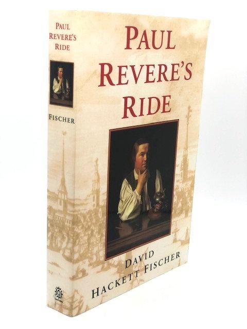 Paul Revere's Ride, by David Hackett Fischer