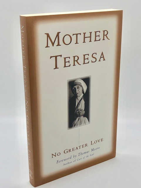 No Greater Love, by Mother Teresa