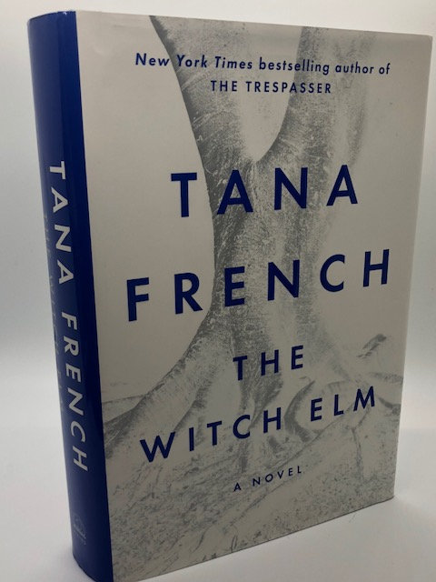 The Witch Elm: A Novel, by Tana French