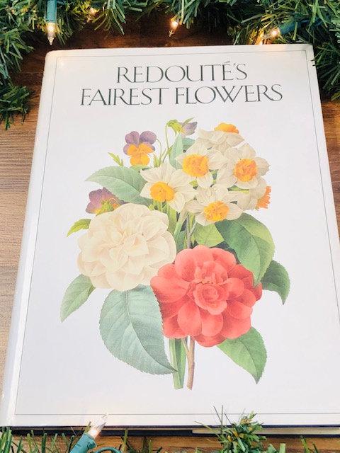 Redouté's Fairest Flowers