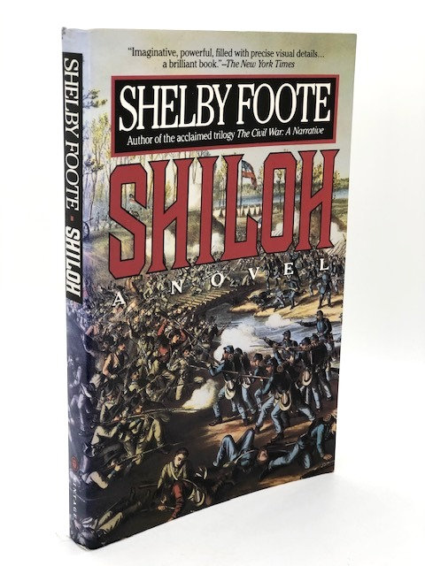 Shiloh: A Novel, by Shelby Foote