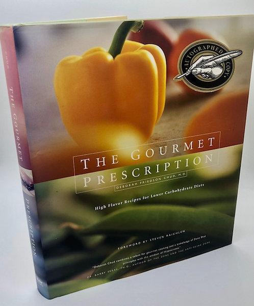 The Gourmet Prescription, by Deborah Friedson Chud, M.D.