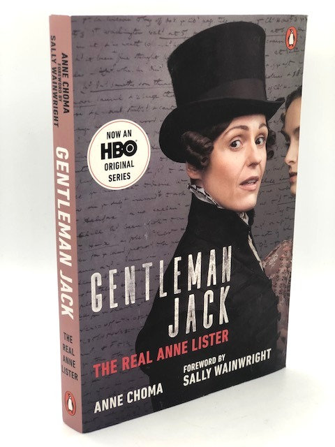 Gentleman Jack: The Real Anne Lister, by Anne Choma