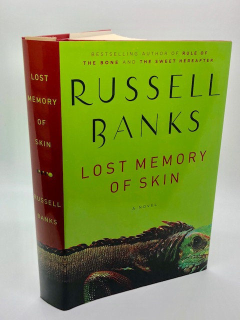 Lost Memory of Skin: A Novel, by Russell Banks