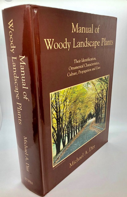 Manual of Woody Landscape Plants (5th Edition)