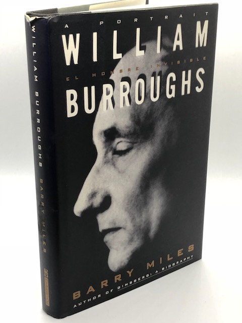 William Burroughs: El Hombre Invisible, by Barry Miles