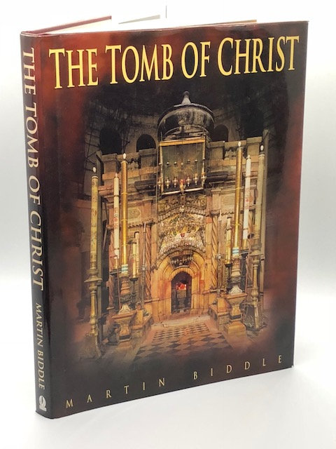 The Tomb of Christ, by Martin Biddle
