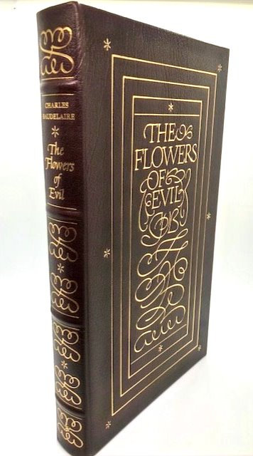 The Flowers of Evil, by Charles Baudelaire