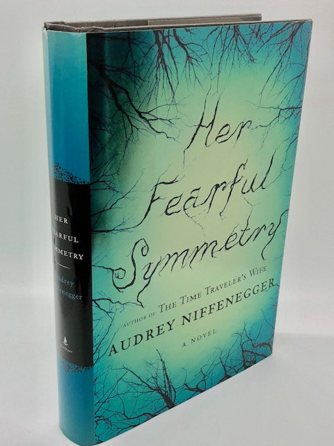 Her Fearful Symmetry: A Novel, by Audrey Niffenegger
