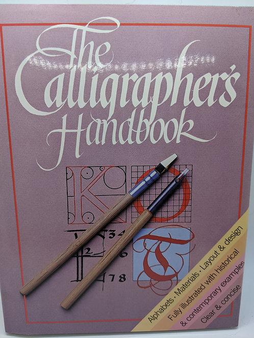 The Calligrapher's Handbook: Alphabets, Materials, Layouts & Design