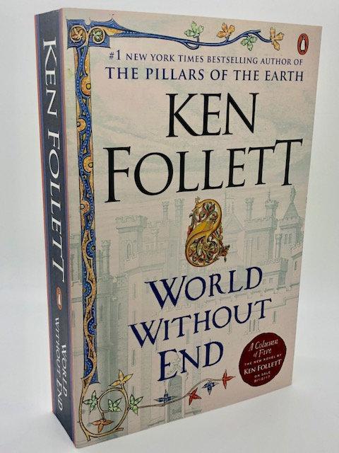 World Without End: A Novel (Kingsbridge Book 2), by Ken Follett