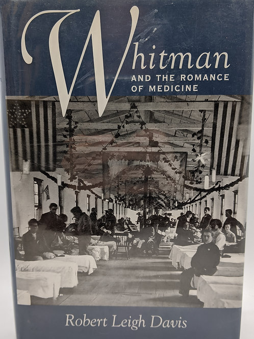 Whitman and the Romance of Medicine