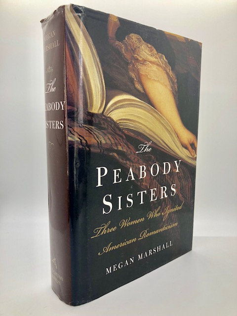 The Peabody Sisters of Salem, by Megan Marshall