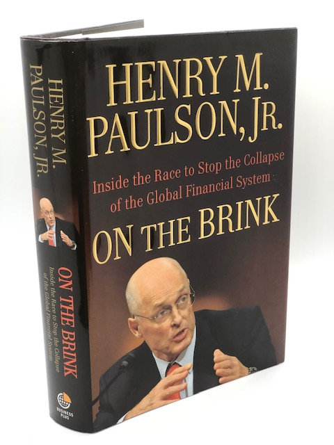 On the Brink, by Henry M. Paulson, Jr.