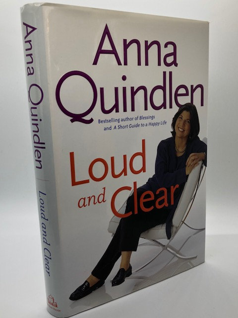 Loud and Clear, by Anna Qunidlen