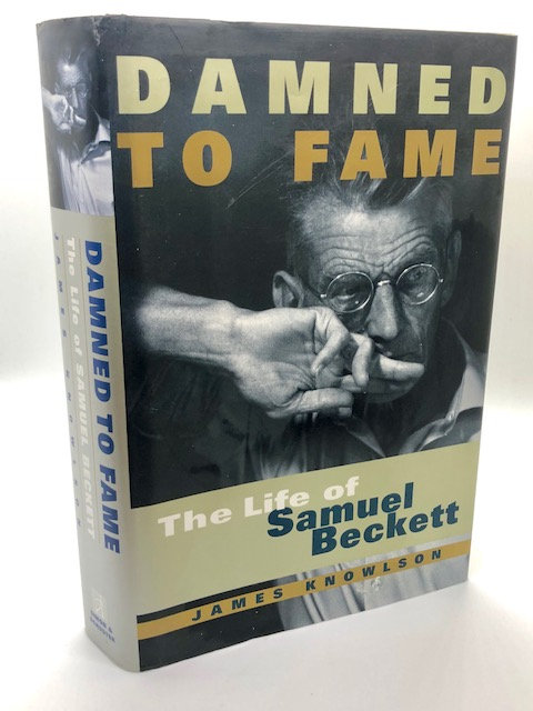 Damned To Fame: The Life of Samuel Beckett, by James Knowlson