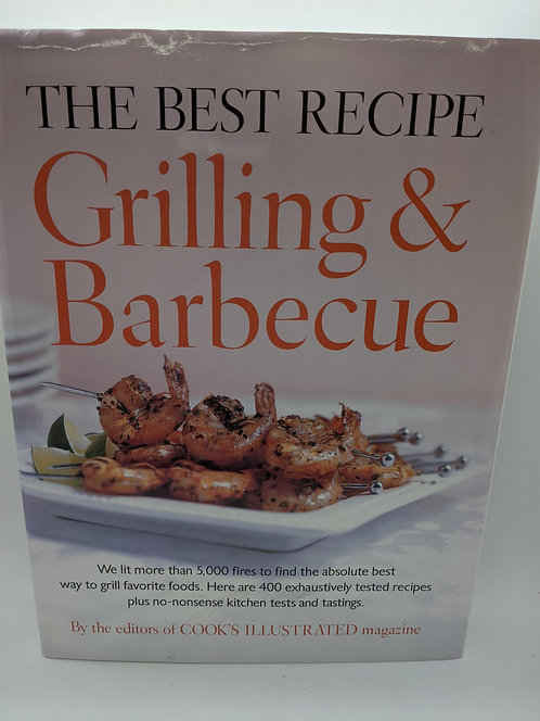 The Best Recipe Grilling and Barbeque