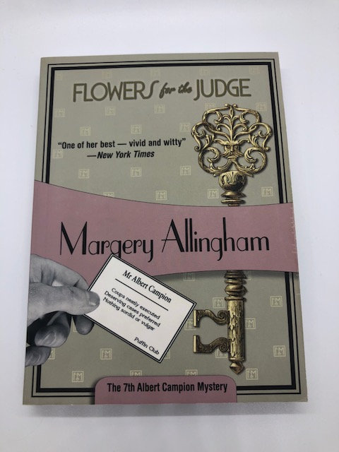 Flowers for the Judge: An Albert Campion Mystery, by Margery Allingham