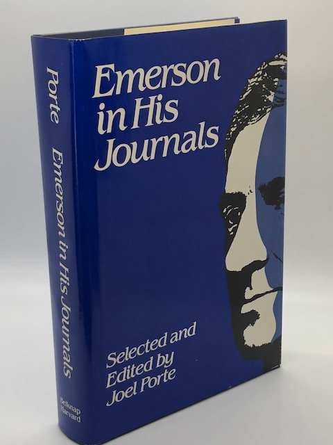 Emerson In His Journals: Selected and Edited by Joel Porte
