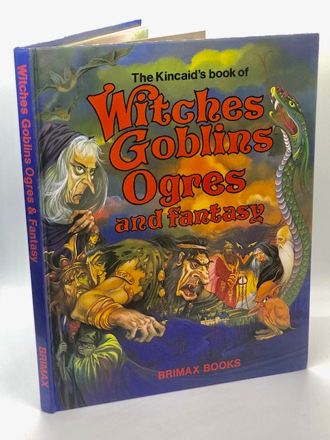 The Kincaid Book of Witches, Goblins, Ogres, and Fantasy