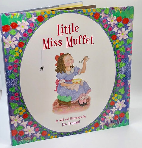 Little Miss Muffet, As Told and Illustrated by Iza Trapani