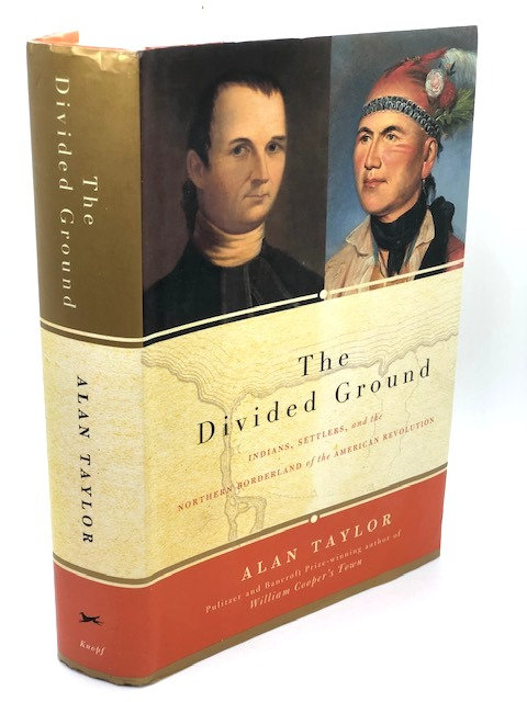 The Divided Ground, by Alan Taylor