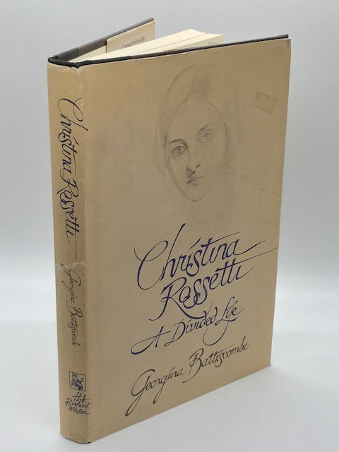 Christina Rossetti: A Divided Life, by Georgina Battiscombe