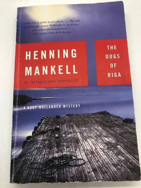 The Dogs of Riga (A Kurt Wallander Mystery) by Henning Mankell