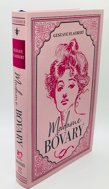 Madame Bovary, by Gustave Flaubert