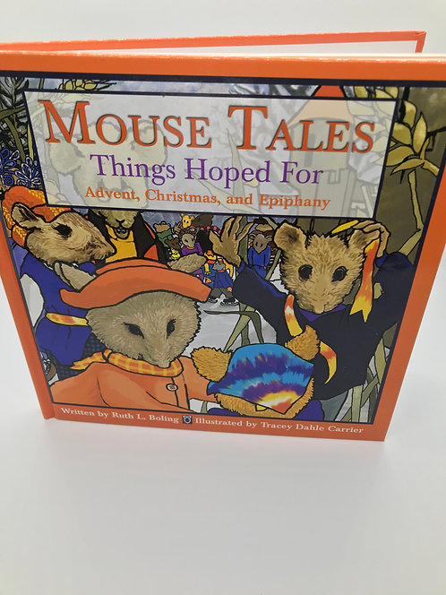 Mouse Tales: Things Hoped For