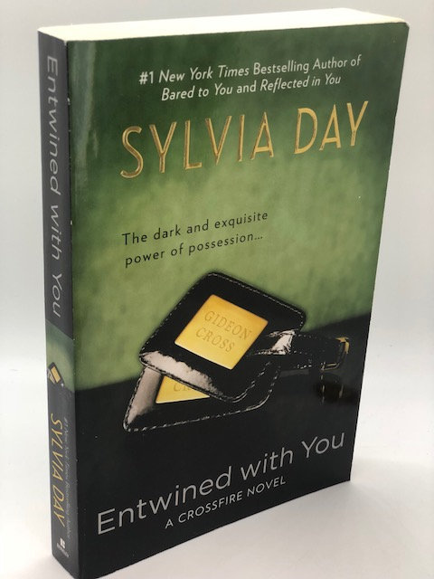 Entwined with You: Crossfire Series, Book 3, by Sylvia Day