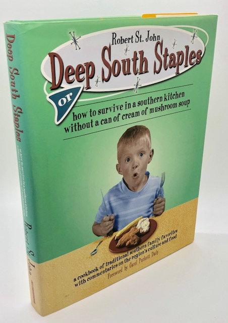 Deep South Staples, by Robert St. John