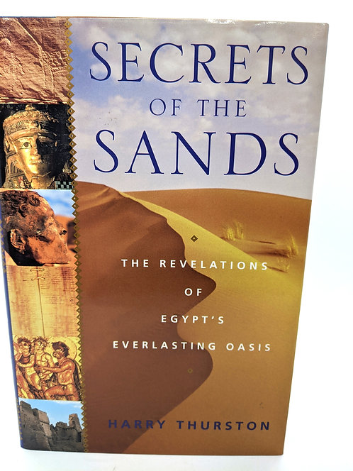 Secret of the Sands: The Revelations of Egypt's Everlasting Oasis