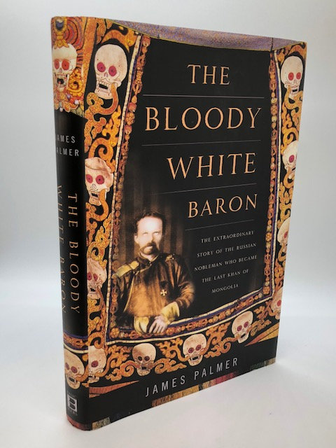 The Bloody White Baron, by James Palmer