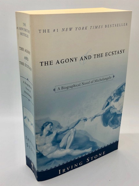 The Agony and the Ectasy: A Biographical Novel of Michelangelo