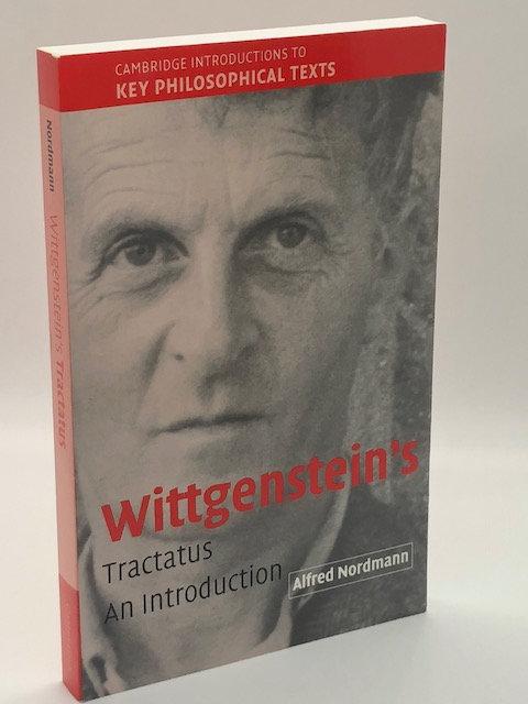 Wittgenstein's Tractatus: An Introduction, by Alfred Nordmann