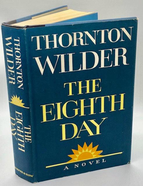 The Eighth Day, by Thornton Wilder