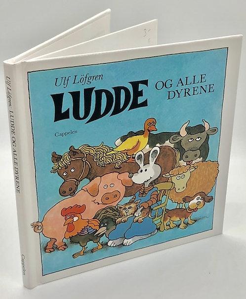 Ludde Og Alle Dyrene (Swedish Children's Book) by Ulf Lofgren